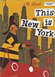 This Is New York, Miroslav Sasek, 0789308843