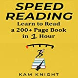Speed Reading: Learn to Read a 200+ Page Book in