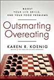Outsmarting Overeating, Karen R. Koenig, 1608683168