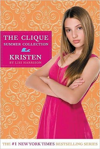 Read online Clique Summer Collection #4:Kristen (The Clique) PDF, azw (Kindle)