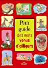 Petit guide des mots venus d'ailleurs par Fournier