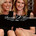 Sex with two women | Sandrine Jopaire