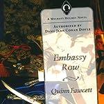 Embassy Row: A Mycroft Holmes Novel, Book 2 | Quinn Fawcett
