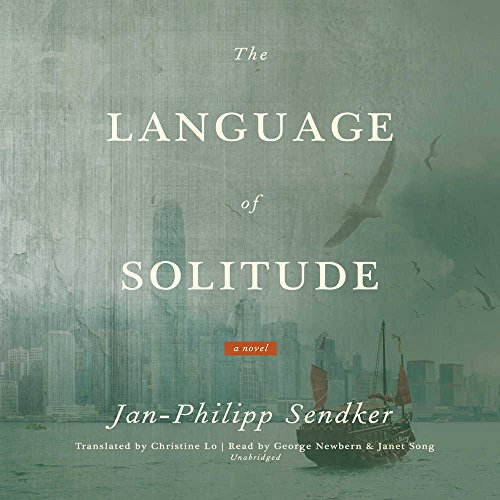The Language of Solitude: Library Edition (Rising Dragon) by Blackstone Pub