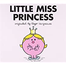 Little Miss Princess: Written by Adam Hargreaves, 2011 Edition, Publisher: Price Stern Sloan [Paperback]