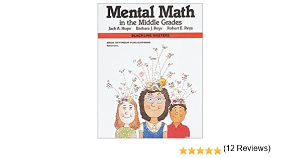 Amazon.com: Mental Math in the Middle Grades, Blackline Masters ...