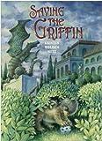 Saving the Griffin, Kristin Wolden Nitz, 1561453803