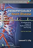 Pathophysiology of Heart Disease 6th Edition