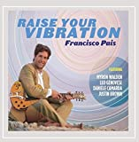 Raise Your Vibration (feat. Myron Walden, Justin Brown, Daniele Camarda & Leo Genovese)