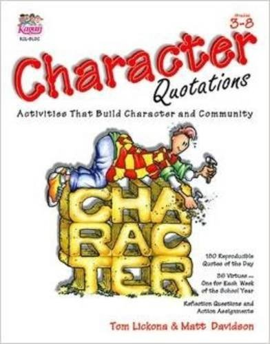 Character Quotations (Character Quotations Grades 3 - 8, Activities That Build Character and Community)