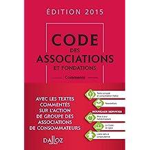 CODE DES ASSOCIATIONS ET FONDATIONS 2015, COMMENTÉ