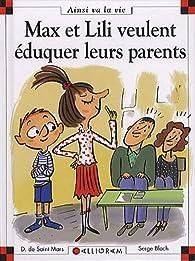 Max et Lili éduquent leurs parents par Dominique de Saint-Mars