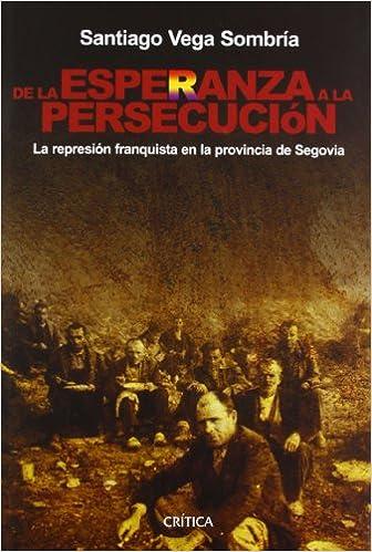 De la esperanza a la persecución: La represión franquista en