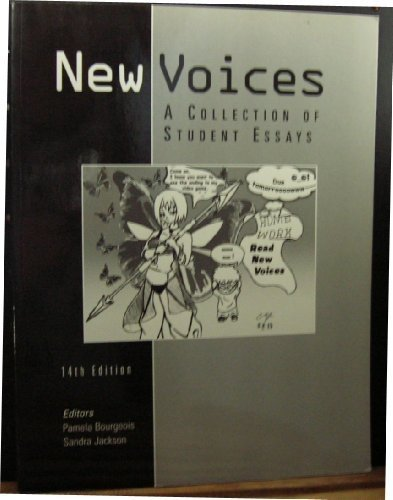 New Voices: A Collection of Student Essays (Development Writing Program, Department of English, California State Univers