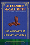 The Comforts of a Muddy Saturday (Isabel Dalhousie Mysteries Book 5)