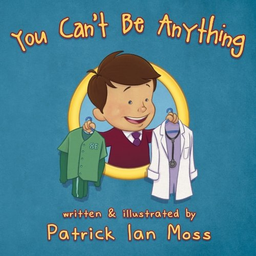 You Can't Be Anything