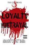 Loyalty and Betrayal: Loyalty and Betrayal