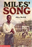 Miles' Song, Alice McGill, 0439280702
