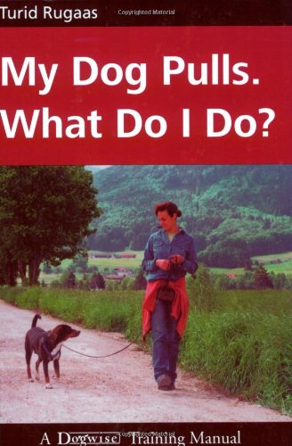 My Dog Pulls. What Do I Do? ()