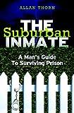 The Suburban Inmate, Allan Thorn, 1434844412