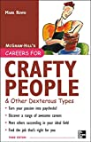 img - for Careers for Crafty People and Other Dexterous Types, 3rd edition (Careers For Series) book / textbook / text book