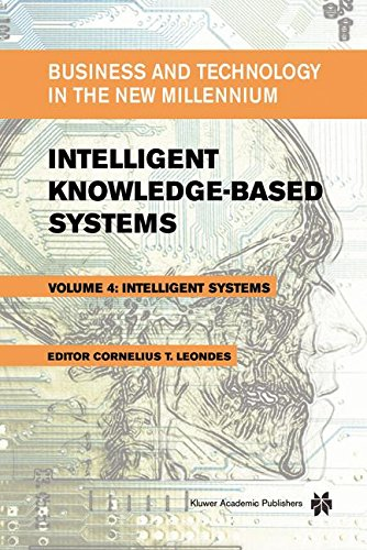 Intelligent Knowledge-Based Systems: Business and Technology in the New Millennium by Springer