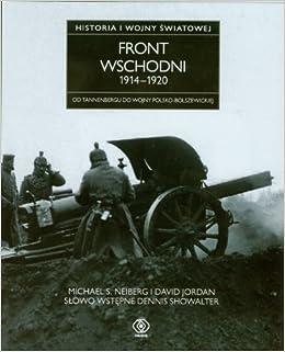 Front wschodni 1914-1920 Historia I wojny swiatowej