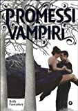 Promessi vampiri : Jessica's guide to dating on the dark side
