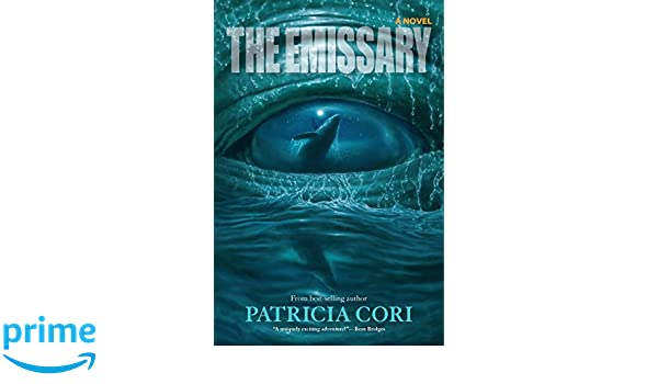 The Emissary: Amazon.es: Patricia Cori: Libros en idiomas ...