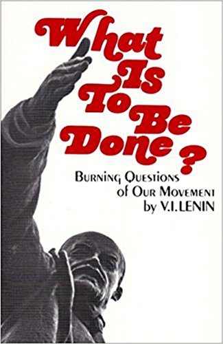 Image result for What is to be Done? Lenin images