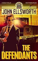 Legal Thriller: The Defendants, a Novel: (Courtroom Drama) (Thaddeus Murfee Legal Thriller Series Book 1) (English Edition)