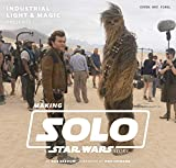#9: Industrial Light & Magic Presents: Making Solo: A Star Wars Story