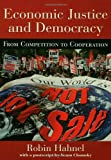 Economic Justice and Democracy, Robin Hahnel, 0415933455
