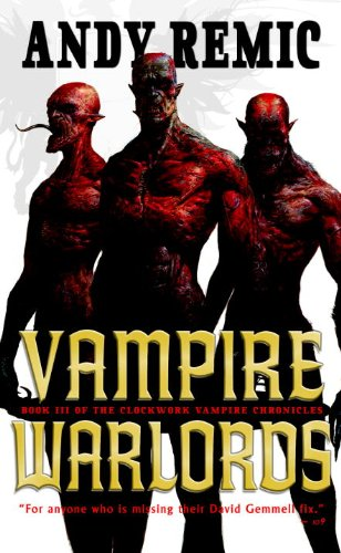 Download Vampire Warlords: The Clockwork Vampire Chronicles, Book 3 pdf