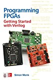 img - for Programming FPGAs: Getting Started with Verilog book / textbook / text book