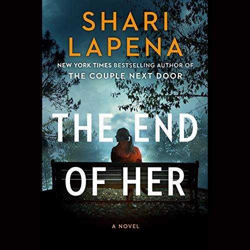 Book Cover: The End of Her: A Novel