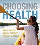 Choosing Health 2nd Edition