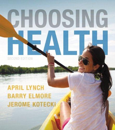 Choosing Health (2nd Edition)