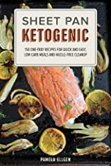 Ketogenic cooking has never been easier than with this collection of simple prep and quick cleanup recipesYour ketogenic dinner just got a whole lot easier. Simply toss the ingredients onto a pan. Roast, bake or broil. Soon you'll be enjoying...