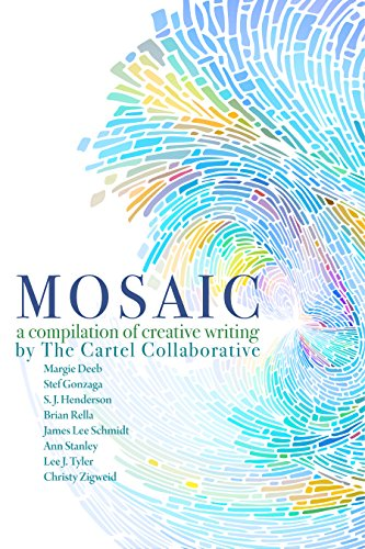 Mosaic: a Compilation of Creative Writing