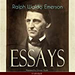 Essays: First Series | Ralph Waldo Emerson