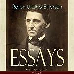Essays: First Series | Ralph Waldo Emerson