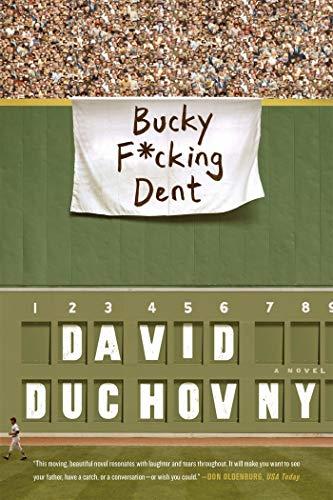 Bucky F*cking Dent: A Novel ()