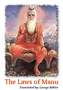 laws of manu and how it Sacred texts index hinduism index the laws of manu george bühler,  translator (sacred books of the east, volume 25) chapter i chapter ii chapter  iii.