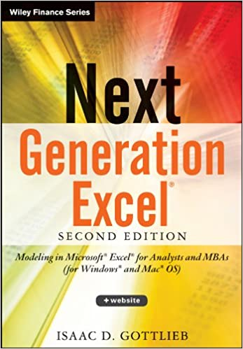 Next Generation Excel: Modeling In Excel For Analysts And