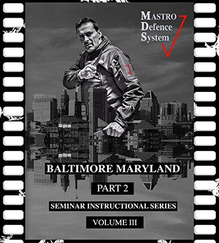 Mastro Defense System Seminar Instructional Series Volume 3