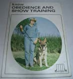 Know Obedience and Show Training, Pet Library Ltd. Staff, 0385092911