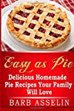 Easy As Pie, Barb Asselin, 1500146463