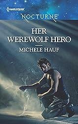 Her Werewolf Hero (Harlequin Nocturne)