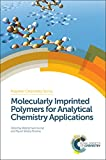 img - for Molecularly Imprinted Polymers for Analytical Chemistry Applications (Polymer Chemistry Series) book / textbook / text book